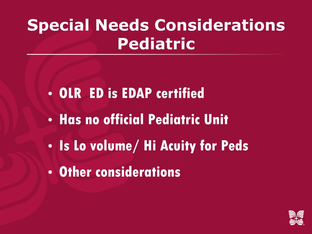 Special Needs Considerations Pediatric