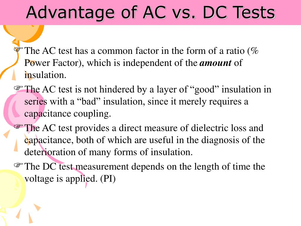 Advantage of AC vs. DC Tests
