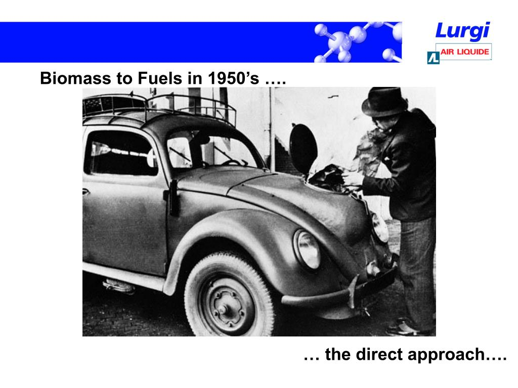 Biomass to Fuels in 1950's ….