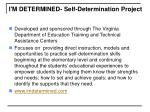 i m determined self determination project