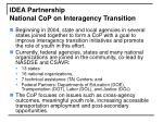 idea partnership national cop on interagency transition