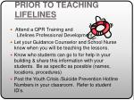 prior to teaching lifelines