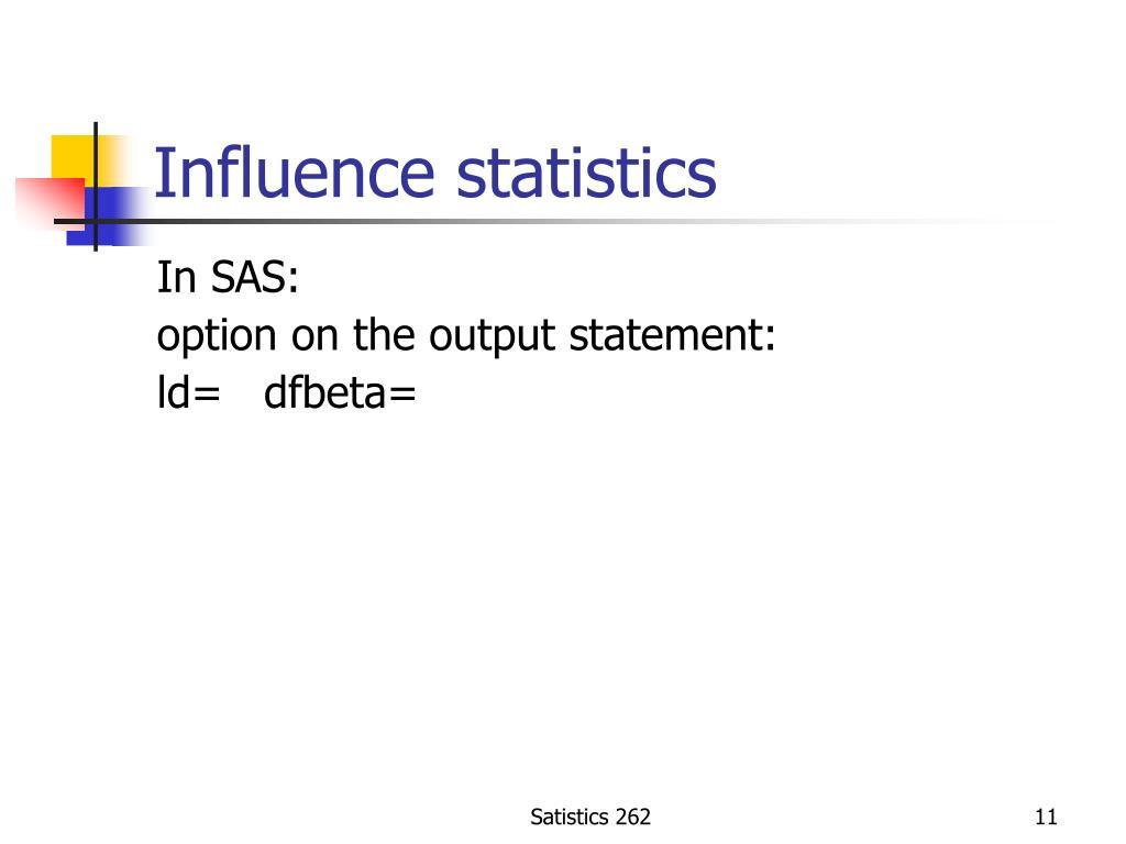 Influence statistics
