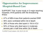 opportunities for improvement hospital based care