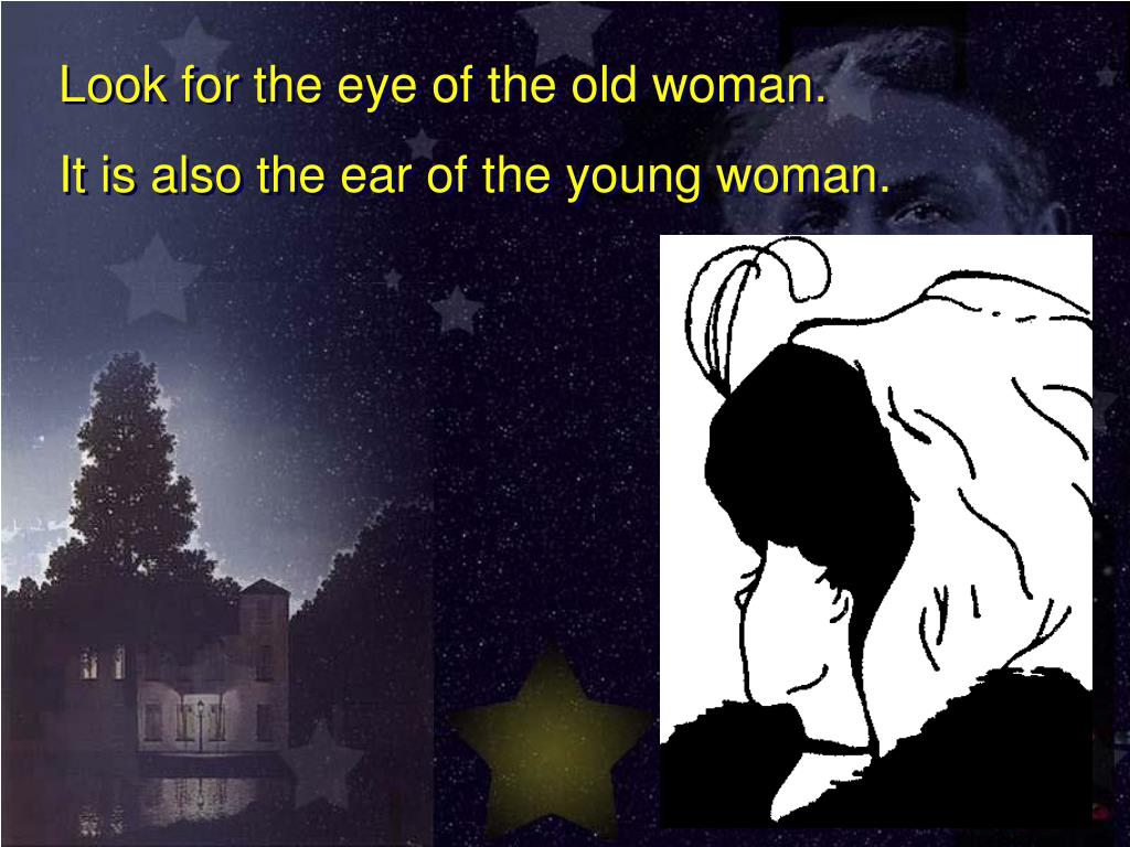 Look for the eye of the old woman.