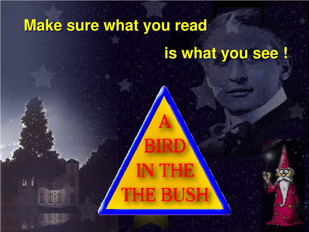 Make sure what you read