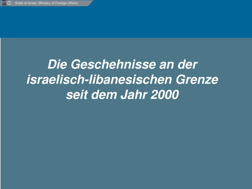die geschehnisse an der israelisch libanesischen grenze seit dem jahr 2000