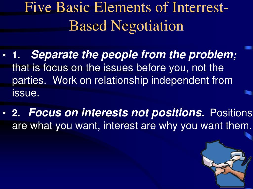 Five Basic Elements of Interrest-Based Negotiation