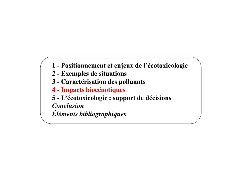 1 - Positionnement et enjeux de l'écotoxicologie