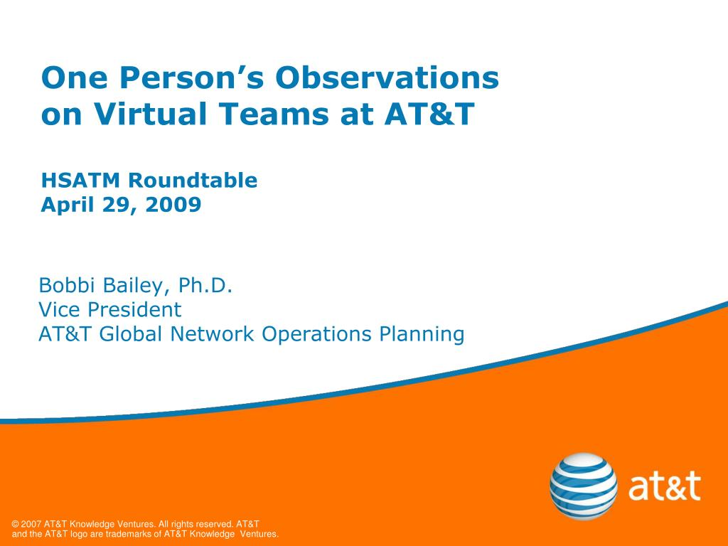 one person s observations on virtual teams at at t hsatm roundtable april 29 2009