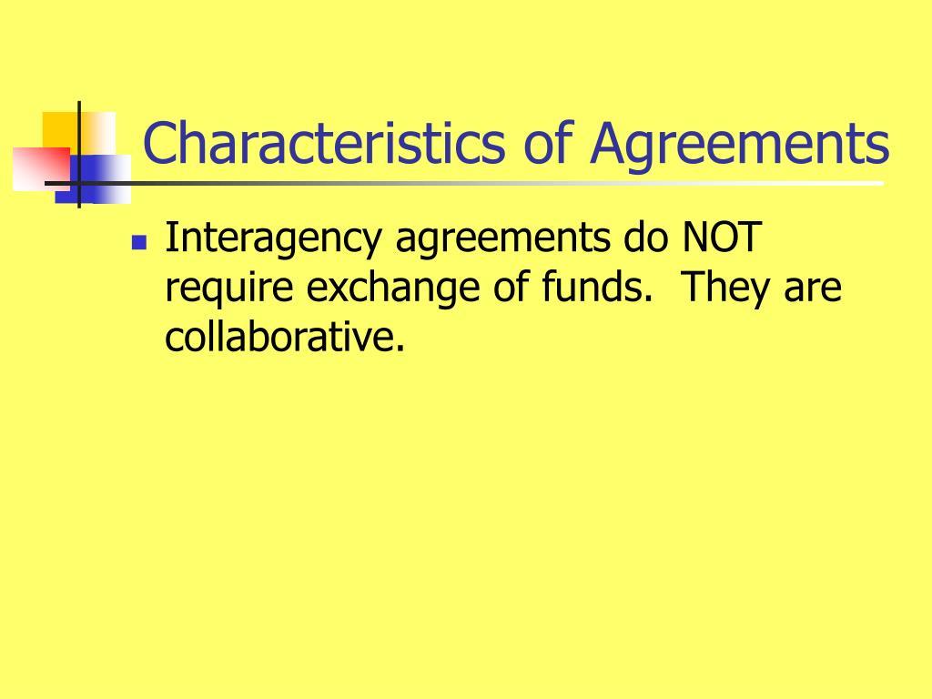 Characteristics of Agreements
