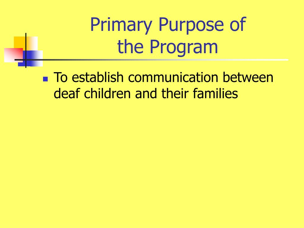Primary Purpose of