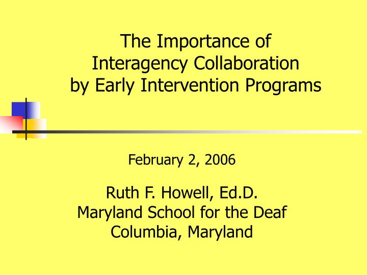 The importance of interagency collaboration by early intervention programs l.jpg