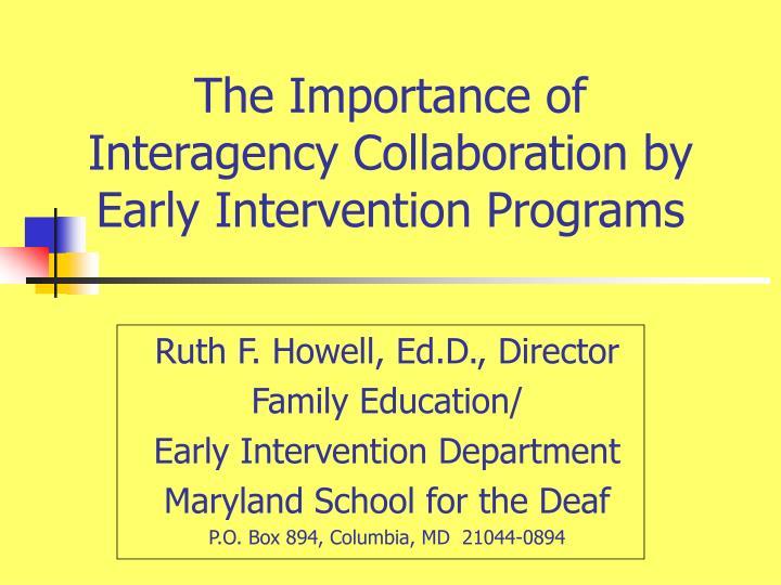 The importance of interagency collaboration by early intervention programs3 l.jpg