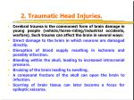 2 traumatic head injuries