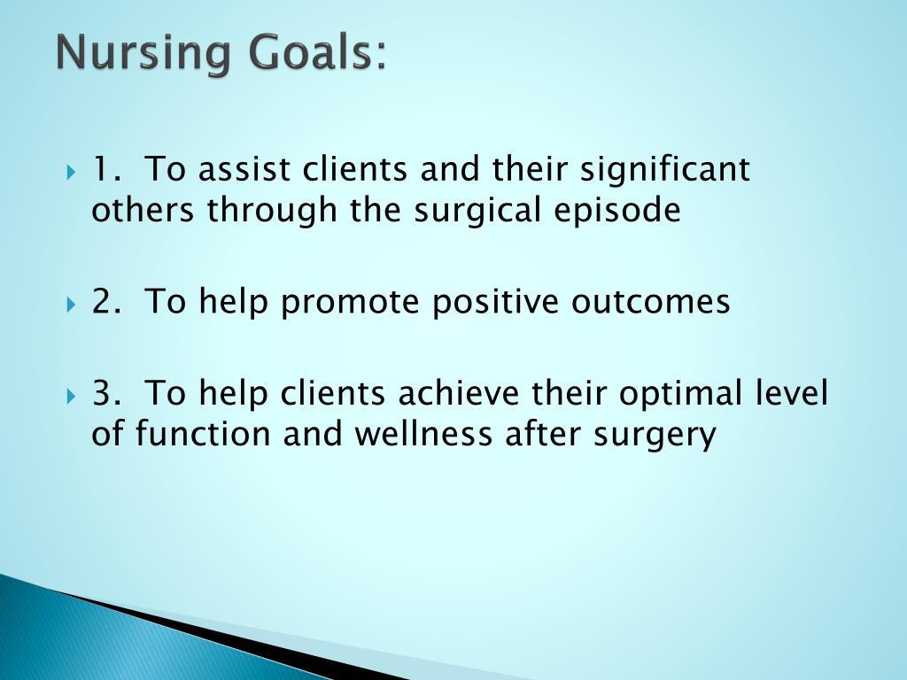 Nursing Goals: