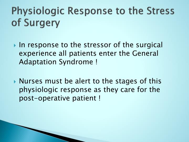 Physiologic response to the stress of surgery