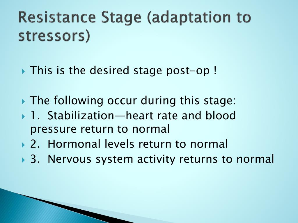 Resistance Stage (adaptation to stressors)
