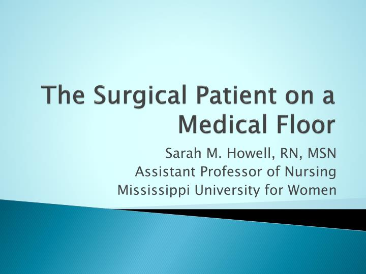 The surgical patient on a medical floor l.jpg