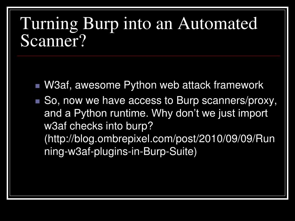 W3af, awesome Python web attack framework