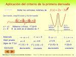 aplicaci n del criterio de la primera derivada