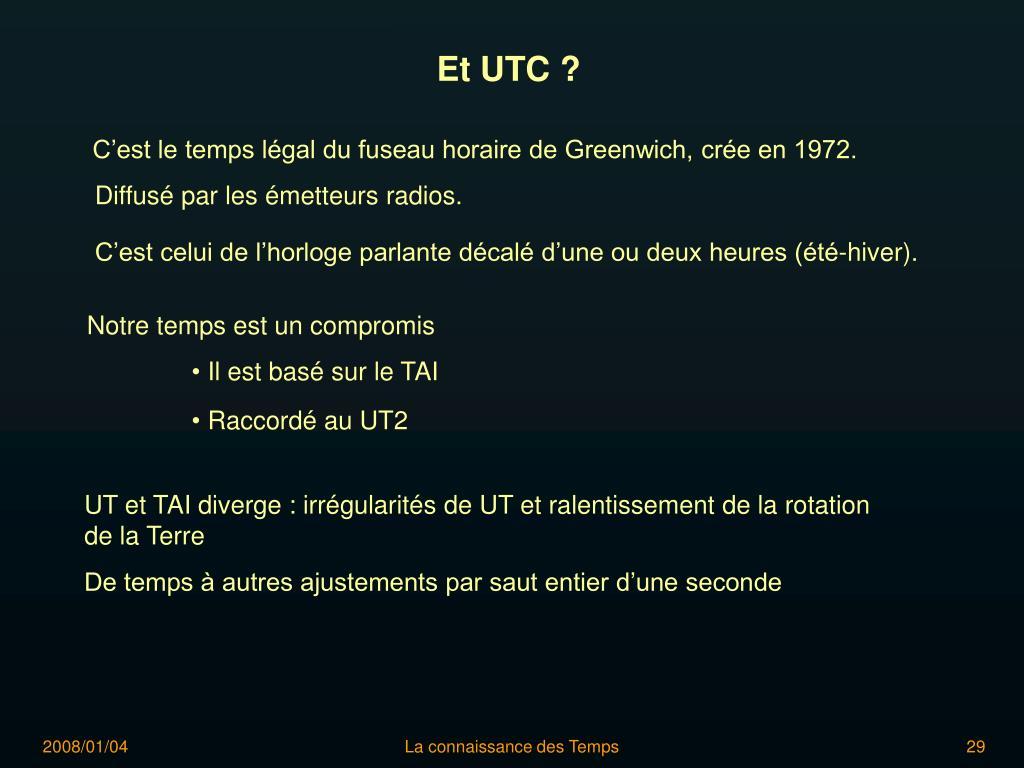 Et UTC ?