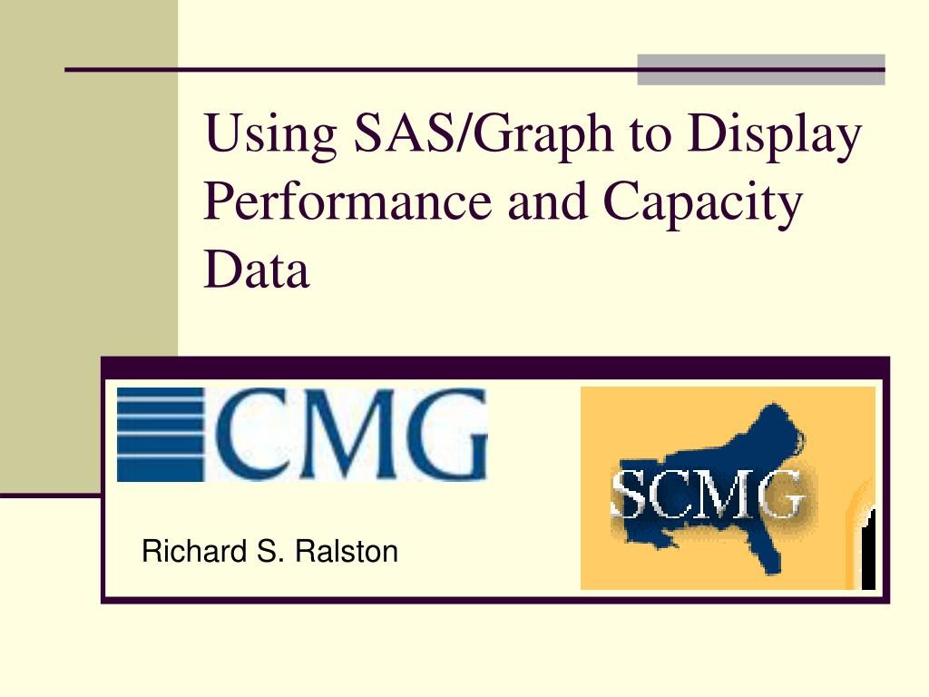 using sas graph to display performance and capacity data