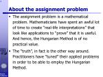 about the assignment problem