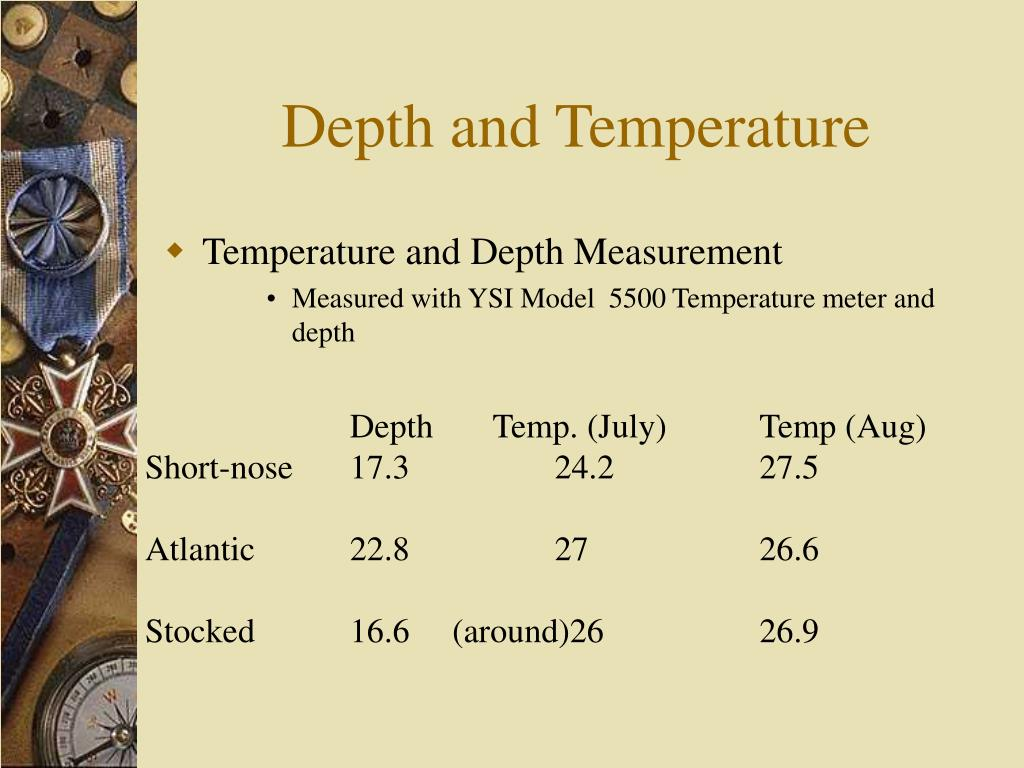 Depth and Temperature