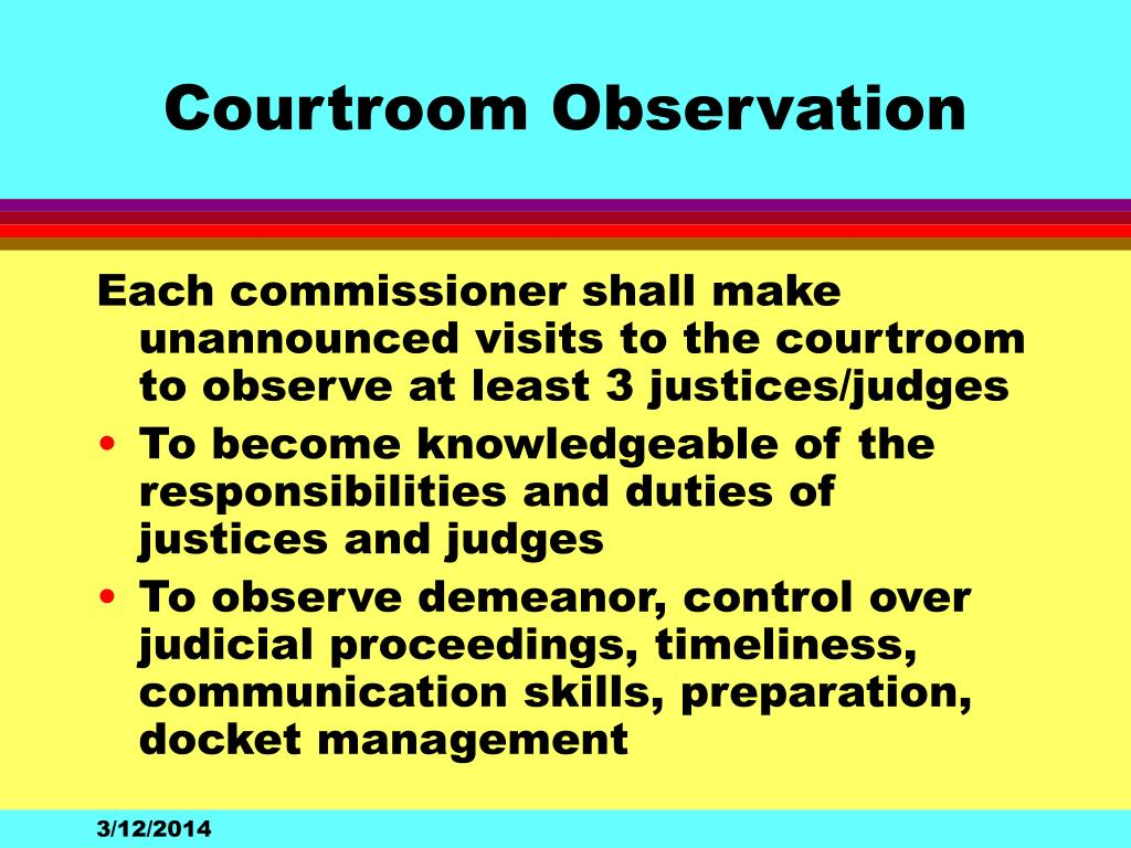 courtroom observsation Applicants for state-level interpreter designation must complete 20 hours of courtroom observation as a prerequisite to applying for designation in.