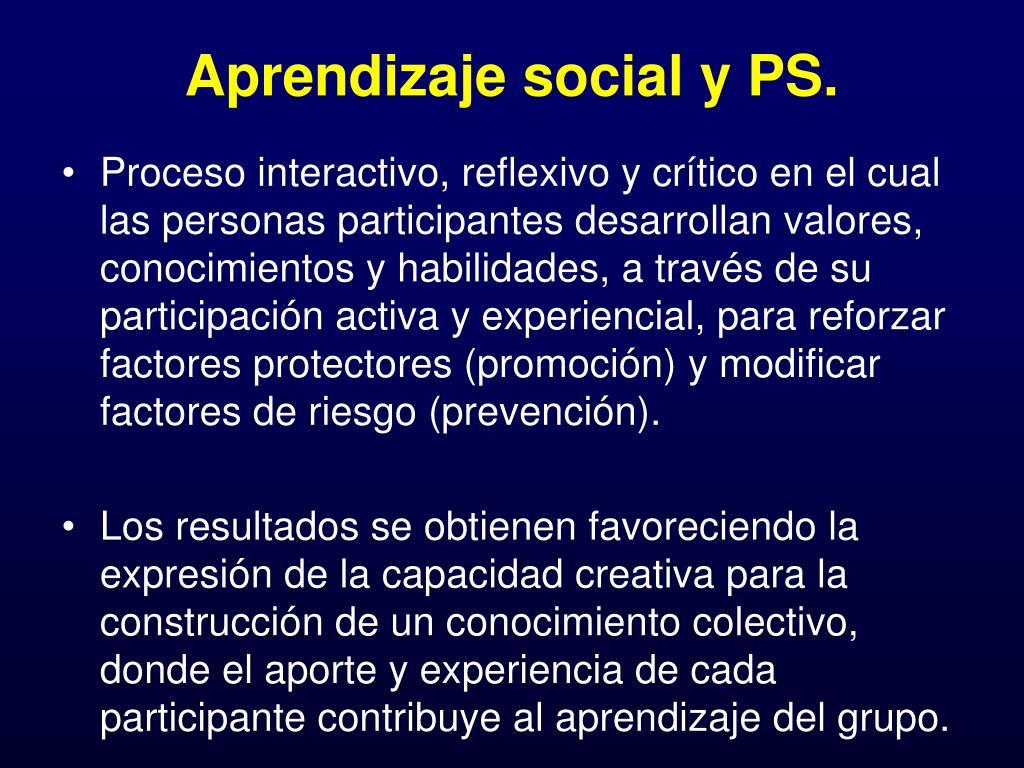 Aprendizaje social y PS.