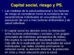 capital social riesgo y ps