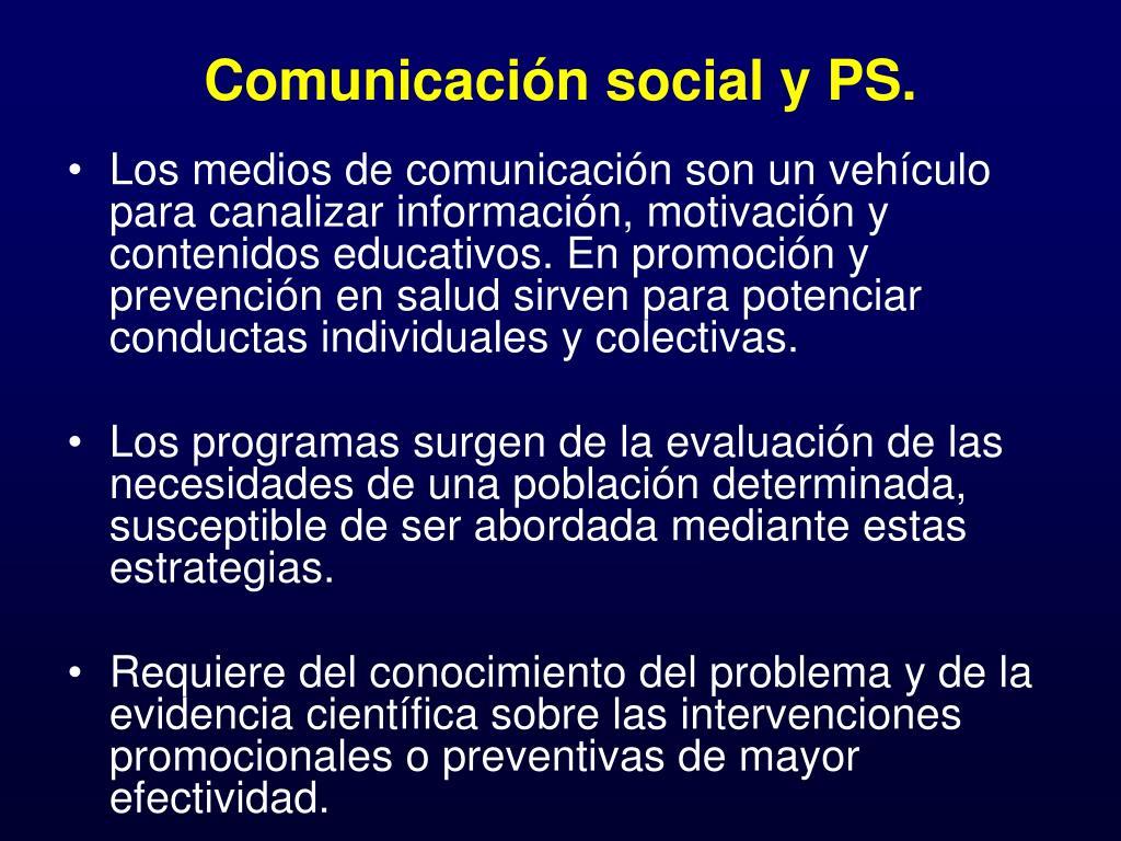 Comunicación social y PS.