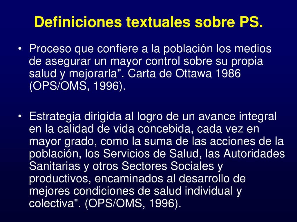 Definiciones textuales sobre PS.