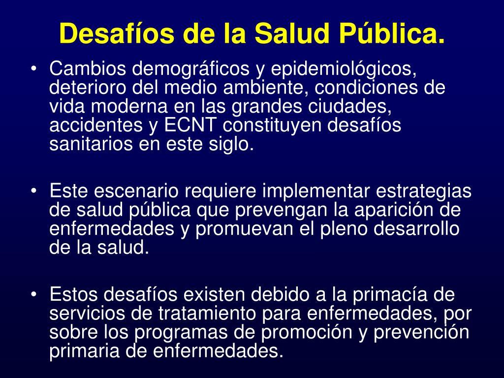Desafíos de la Salud Pública.