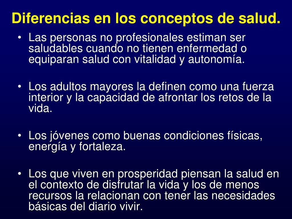 Diferencias en los conceptos de salud.