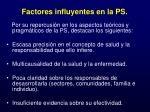 factores influyentes en la ps