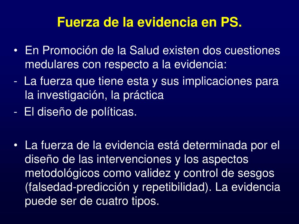 Fuerza de la evidencia en PS.