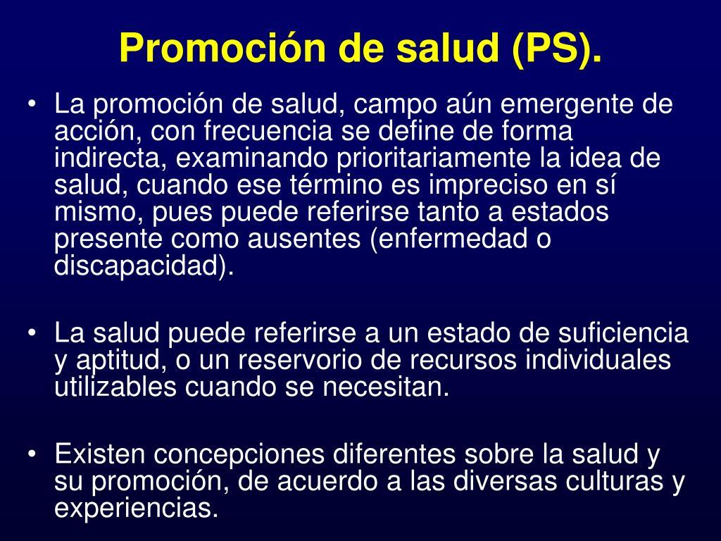 Promoción de salud (PS).