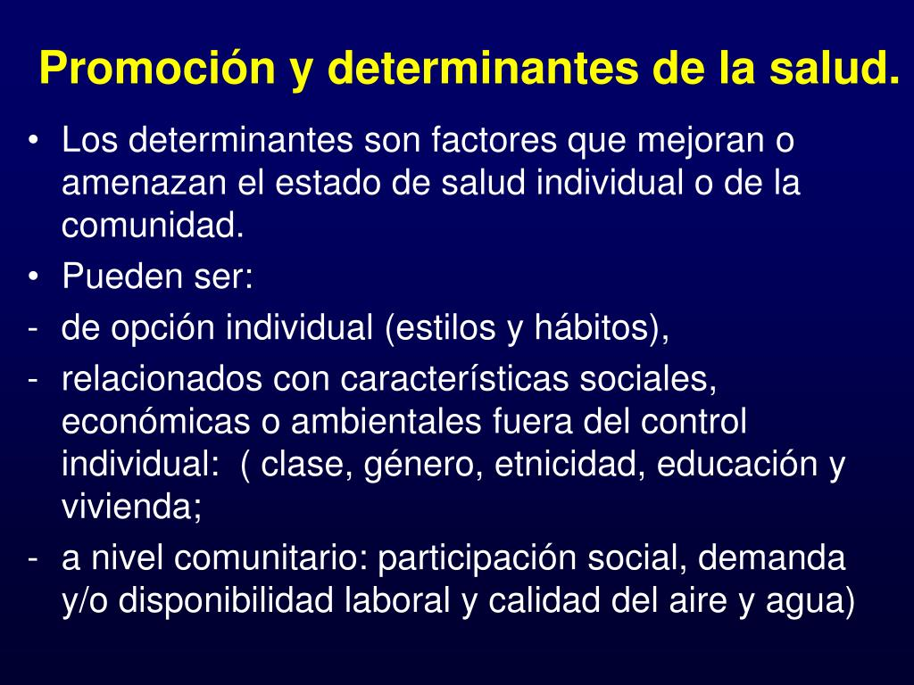 Promoción y determinantes de la salud.