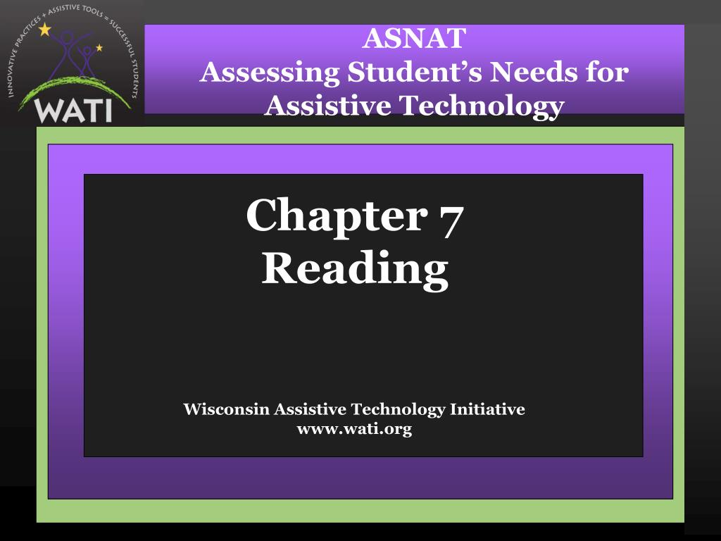 chapter 7 reading wisconsin assistive technology initiative www wati org
