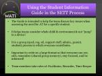 using the student information guide in the sett process