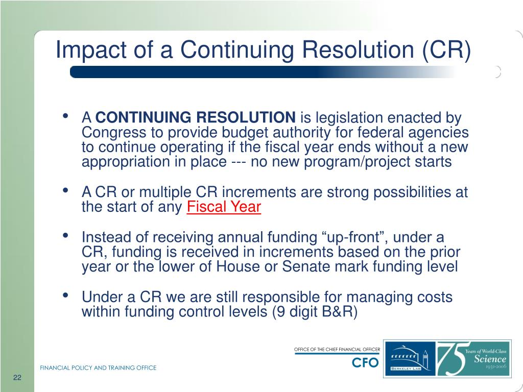 Impact of a Continuing Resolution (CR)