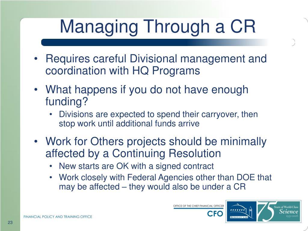 Managing Through a CR
