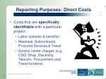 reporting purposes direct costs