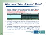 what does color of money mean