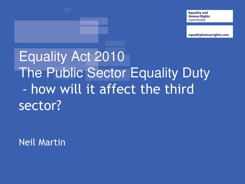 equality act 2010 the public sector equality duty how will it affect the third sector