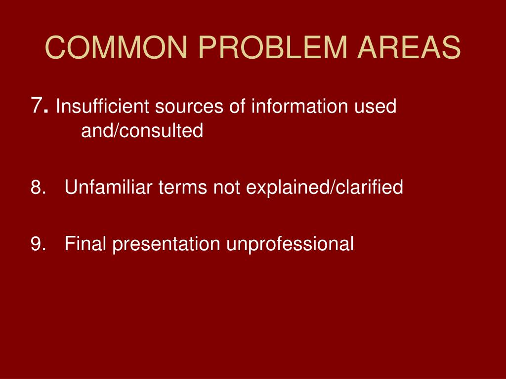 COMMON PROBLEM AREAS