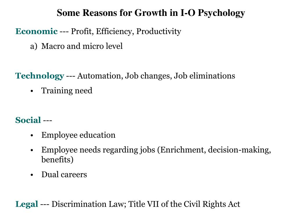 Some Reasons for Growth in I-O Psychology