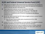 kusf and federal universal service fund usf